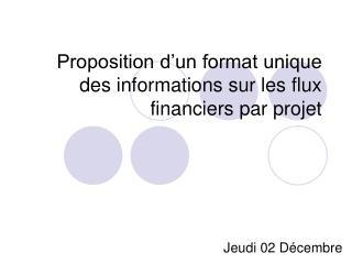 Proposition d'un format unique des informations sur les flux financiers par projet