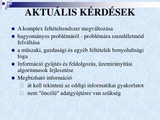 AKTUÁLIS KÉRDÉSEK