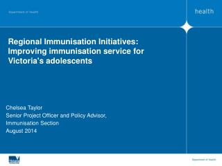 Regional Immunisation Initiatives: Improving immunisation service for Victoria's adolescents