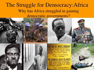 The Struggle for Democracy:Africa