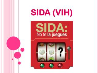 SIDA (VIH)