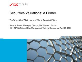 Securities Valuations: A Primer