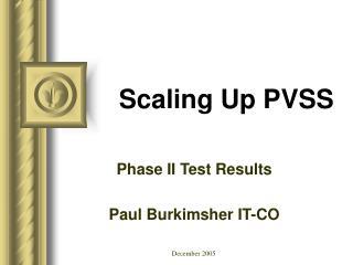 Scaling Up PVSS