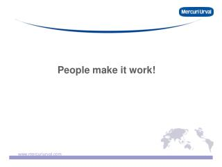 People make it work!