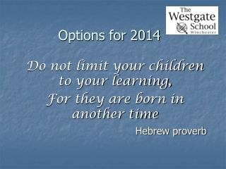 Options for 2014