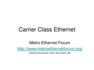 Carrier Class Ethernet