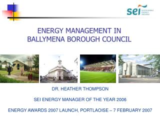 ENERGY MANAGEMENT IN  BALLYMENA BOROUGH COUNCIL