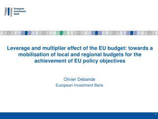 Olivier  Debande European Investment Bank