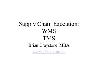Supply Chain Execution: WMS TMS