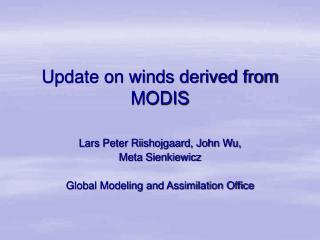 Update on winds derived from MODIS