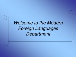 Welcome to the Modern Foreign Languages Department