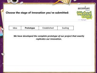 Choose the stage of Innovation you've submitted: