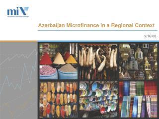 Azerbaijan Microfinance in a Regional Context