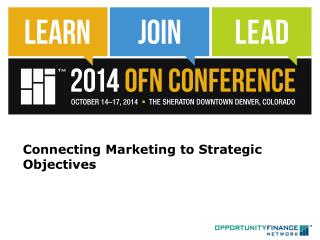 Connecting Marketing to Strategic Objectives
