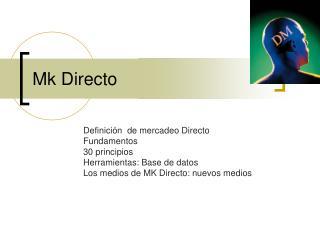 Mk Directo