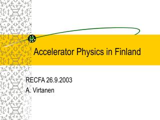 Accelerator Physics in Finland