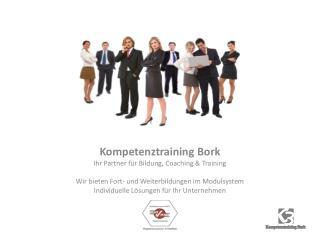 Kompetenztraining Bork Ihr Partner für Bildung, Coaching & Training