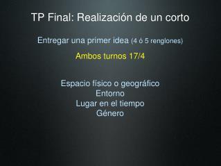 TP Final: Realización de un corto