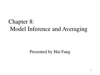 Chapter 8:  Model Inference and Averaging