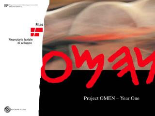Project OMEN – Year One