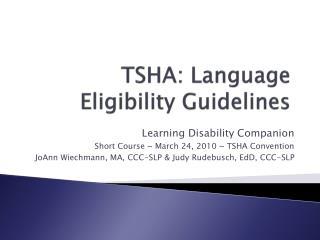 TSHA: Language Eligibility Guidelines