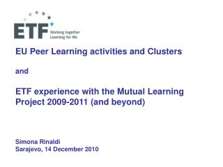 EU Peer Learning activities and Clusters and