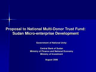 Proposal to National Multi-Donor Trust Fund:  Sudan Micro-enterprise Development