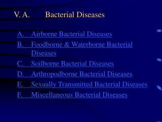 V. A. Bacterial Diseases