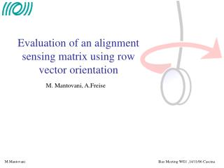 Evaluation of an alignment sensing matrix using row vector orientation