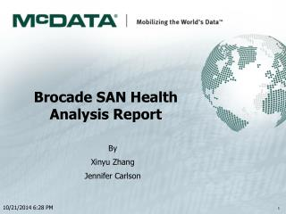 Brocade SAN Health  Analysis Report
