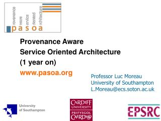 Provenance Aware  Service Oriented Architecture  (1 year on) pasoa