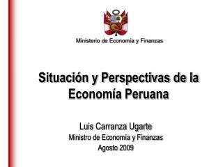 Situación y Perspectivas de la  Economía Peruana