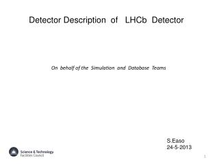 Detector Description  of    LHCb   Detector