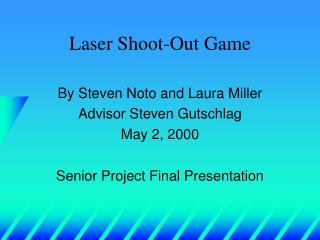 Laser Shoot-Out Game