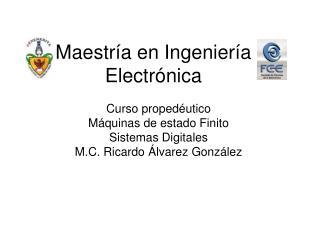 Maestría en Ingeniería Electrónica