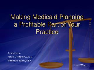 Making Medicaid Planning a Profitable Part of Your Practice