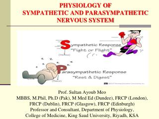PHYSIOLOGY OF  SYMPATHETIC AND PARASYMPATHETIC NERVOUS SYSTEM