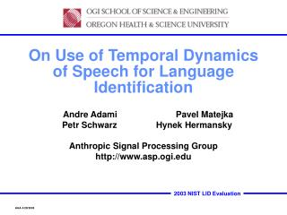 On Use of Temporal Dynamics of Speech for Language Identification