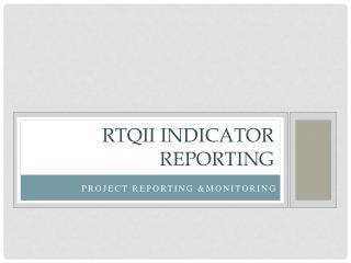 RTQII Indicator Reporting