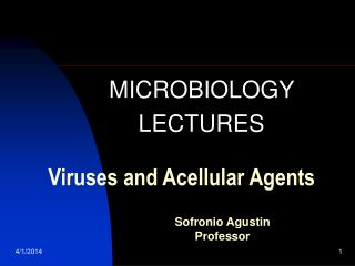 Viruses and Acellular Agents