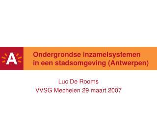 Ondergrondse inzamelsystemen  in een stadsomgeving (Antwerpen)