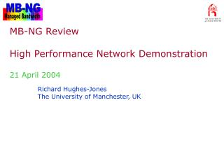 MB-NG Review High Performance Network Demonstration  21 April 2004