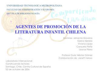 AGENTES DE PROMOCI N DE LA LITERATURA INFANTIL CHILENA