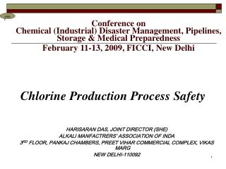 Conference on  Chemical Industrial Disaster Management, Pipelines, Storage  Medical Preparedness  February 11-13, 2009,