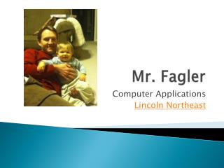 Mr.  Fagler
