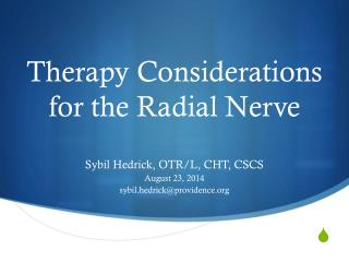 Therapy Considerations for the Radial Nerve