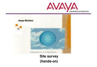 Site survey (hands-on)