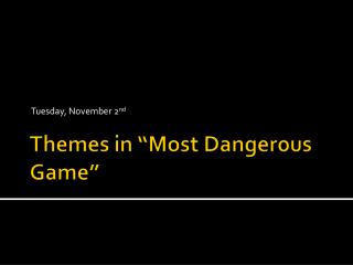 "Themes in ""Most Dangerous Game"""
