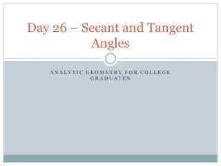 Day 26 – Secant and Tangent Angles