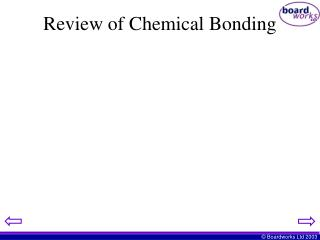 Review of Chemical Bonding
